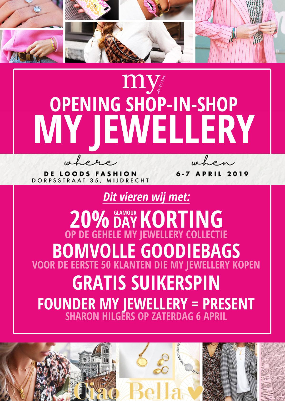 Dit weekend OPENING Shop in Shop My Jewellery De Loods Fashion
